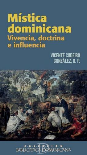 MISTICA DOMINICANA. VIVENCIA, DOCTRINA E INFLUENCIA