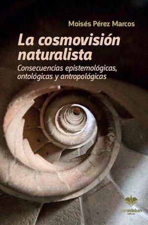 LA COSMOVISIÓN NATURALISTA