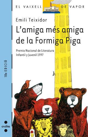 L'AMIGA MÉS AMIGA DE LA FORMIGA PIGA