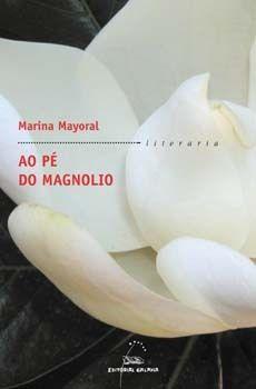 AO PÉ DO MAGNOLIO