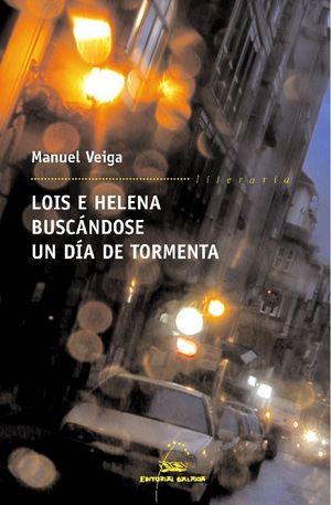 LOIS E HELENA BUSCÁNDOSE UN DÍA DE TORMENTA