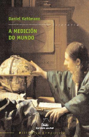 A MEDICIÓN DO MUNDO