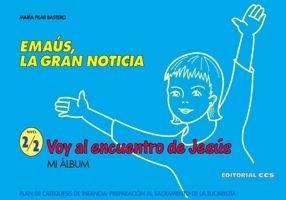EMAÚS, LA GRAN NOTICIA / 2-2
