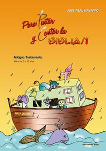 PARA PINTAR Y CONTAR LA BIBLIA / 1