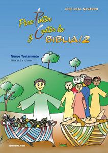 PARA PINTAR Y CONTAR LA BIBLIA / 2