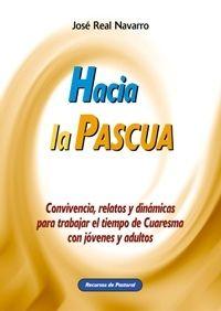 HACIA LA PASCUA