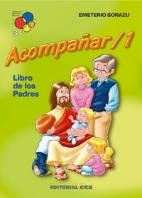 ACOMPAÑAR 1. LIBRO DE PADRES
