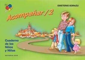 ACOMPAÑAR 2. CUADERNO DE LOS NIÑOS Y NIÑAS (7-8 AÑOS)