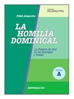 LA HOMILÍA DOMINICAL. CICLO A