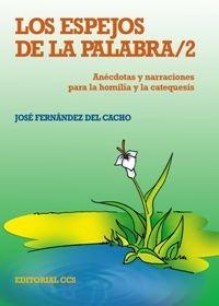 LOS ESPEJOS DE LA PALABRA 2