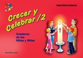 CRECER Y CELEBRAR / 2. CUADERNO DE LOS NIÑOS Y NIÑAS
