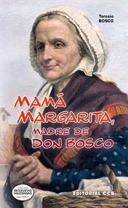 MAMÁ MARGARITA, MADRE DE DON BOSCO