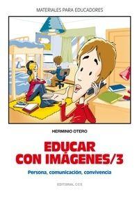 EDUCAR CON IMAGENES/ 3