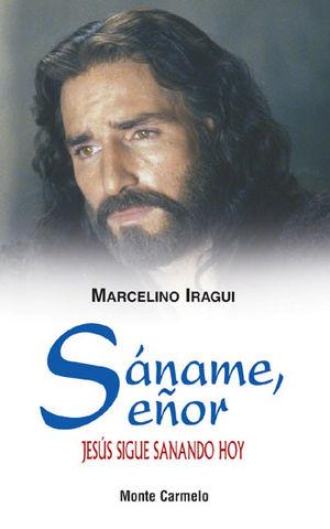 SÁNAME, SEÑOR