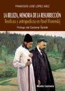LA BELLEZA, MEMORIA DE LA RESURRECCIÓN