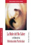 LA NUBE DEL NO-SABER Y EL LIBRO DE LA ORIENTACIÓN PARTICULAR