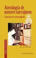 ANTOLOGÍA DE AUTORES CARTUJOS
