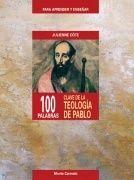 100 PALABRAS CLAVE SOBRE LA TEOLOGÍA DE PABLO