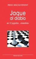 JAQUE AL DIABLO EN 12 JUGADAS...