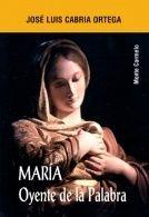 MARÍA, OYENTE DE LA PALABRA