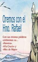 OREMOS CON EL HNO. RAFAEL