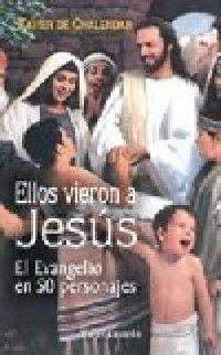 ELLOS VIERON A JESÚS