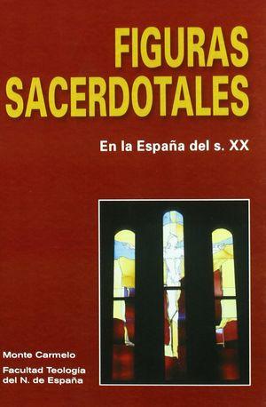 FIGURAS SACERDOTALES. EN LA ESPAÑA DEL S. XX