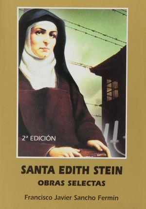 SANTA EDITH STEIN OBRAS SELECTAS