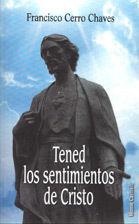 TENED LOS SENTIMIENTOS DE CRISTO