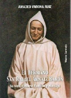 EL HERMANO SAN RAFAEL ARNAIZ BARÓN