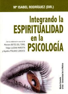 INTEGRANDO LA ESPIRITUAD EN LA PSICOLOGÍA