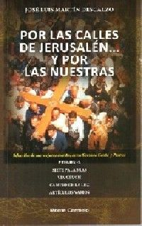 POR LAS CALLES DE JERUSALÉN... Y POR LAS NUESTRAS