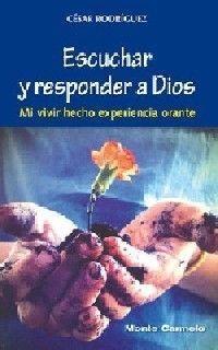 ESCUCHAR Y RESPONDE A DIOS