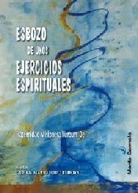 ESBOZOS DE UNOS EJERCICIOS ESPIRITUALES