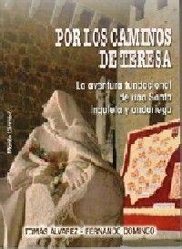POR LOS CAMINOS DE TERESA