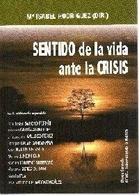 SENTIDO DE LA VIDA ANTE LA CRISIS