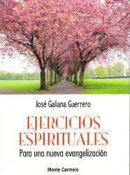 EJERCICIOS ESPIRITUALES PARA UNA NUEVA EVANGELIZACIÓN