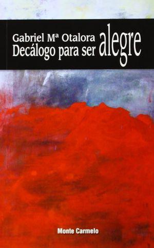 DECÁLOGO PARA SER ALEGRE