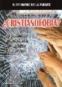 ¿CRISTIANOFOBIA?