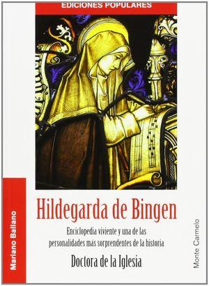 HILDEGARDA DE BINGEN. DOCTORA DE LA IGLESIA