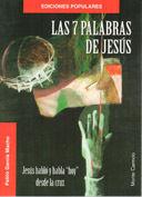 LAS 7 PALABRAS DE JESÚS