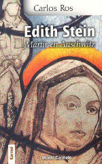 EDITH STEIN. MARTIR EN AUSCHWITZ