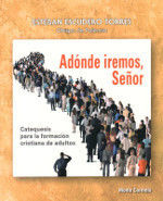 ADONDE IREMOS, SEÑOR