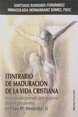ITINERARIO DE MADURACIÓN DE LA VIDA CRISTIANA
