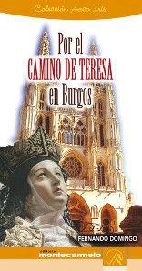 POR EL CAMINO DE TERESA EN BURGOS
