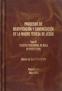PROCESOS DE BEATIFICACIÓN Y CANONIZACIÓN DE LA MADRE TERESA DE JESSÚS