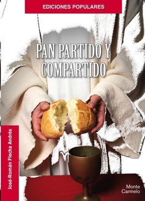 PAN PARTIDO Y COMPARTIDO