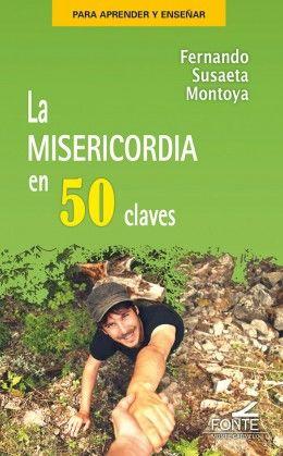 LA MISERICORDIA EN 50 CLAVES