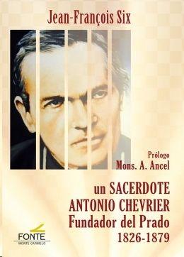 UN SACERDOTE ANTONIO CHEVRIER