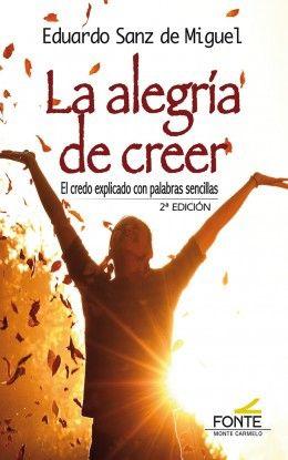 LA ALEGRÍA DE CREER